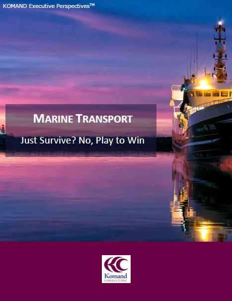 KOMAND Consulting Marine Transport Executive Perspectives